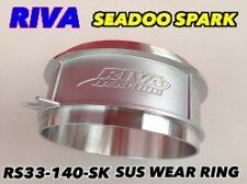 Sea-Doo Stainless Riiva Wear Ring  Spark 2014  267000617 SEADOO RS33-140-SK