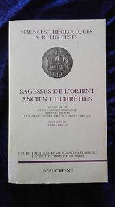 Sagesses de l'Orient ancien et chrétien - théologie - Lebrun religion catholique