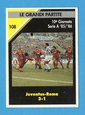Figurina/CARDS DELLO JUVENTINO n.108- LE GRANDI PARTITE-JUVENTUS/ROMA 3-1