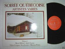 SOIREE QUEBECOISE Artistes Varies LP No. 1 Volume I 1983 VG+ Soirée Québécois
