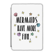 Mermaids Have More Fun Case Cover for iPad Mini 4 - Funny Mermaid
