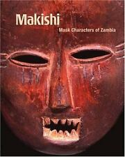 Makishi: Mask Characters of Zambia (Fowler in Focus), Jordan, Manuel, Good Book