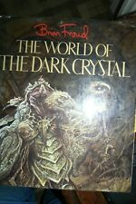 THE WORLD OF THE DARK CRYSTAL - Brian Froud, 1983 Hardcover, 1st Edition