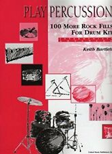 Play Percussion - 100 More Rock Fills For Drum Kit - Intermediate Advanced