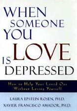 When Someone You Love Is Depressed: How to Help Your Loved One Without-ExLibrary