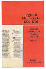 English Manuscript Studies 1100-1700: v. 14: Regional Manuscripts 1200-1700...