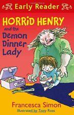 Horrid Henry and the Demon Dinner Lady: Book 21 (Horrid Henry Early Reader),Fra