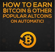 BTC How to Earn BITCOIN & other Popular ALTCOINS on AUTOMATIC - FULL PDF