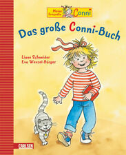 Conni-Bilderbücher: Das große Conni-Buch - Liane Schneider
