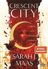 Crescent City 1 - Wenn das Dunkel erwacht von Sarah J. Maas (2020, Gebundene Ausgabe)