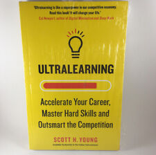 ultralearning Scott H. Young. Accelerate Your Career, Paperba