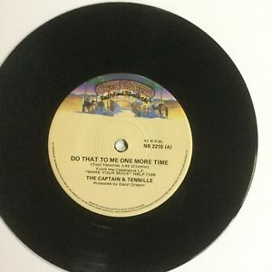 """The Captain & Tennille Do That To Me One More Time EXc 7"""" Single Record"""