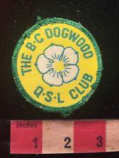 Vintage BC DOGWOOD QSL CLUB Amateur Radio Patch BRITISH COLUMBIA CANADA 81D2
