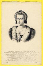 cpa Gravure Portrait VALENTINE VISCONTI ou Valentine de MILAN Duchesse d'ORLÉANS