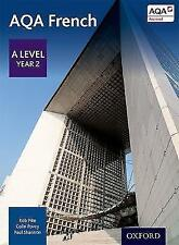 AQA A Level Year 2 French Student Book: Year 2-ExLibrary
