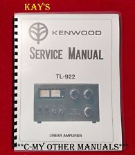 "Kenwood TL-922 Service Manual: 11"" x 17"" Foldout Schematic & Plastic Covers!"