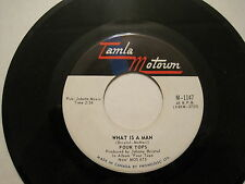 FOUR TOPS - What is a Man/Don't Bring Back Memories - 45 CDN - 60s soul OOP L@@K