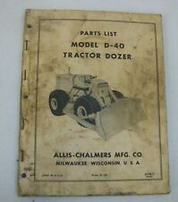 Allis Chalmers Model D 40 Tractor Dozer Parts List Manual