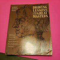 Drawing Lessons from the Great Masters by Robert Beverly Hale.1989 paper back