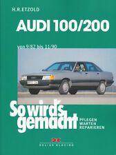 AUDI 100/200 C3 Reparaturanleitung So wirds gemacht/Etzold Reparatur-Handbuch