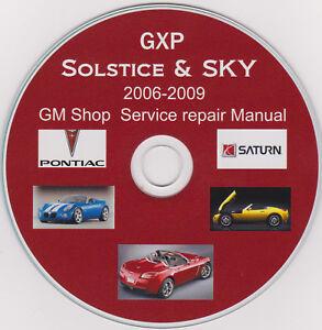 Pontiac Solstice,GXP & Saturn SKY 2006-2009 Original GM SHOP MANUAL,PLUS Extras