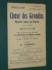 """Partition Chant """"Choeur des Girondins"""" Mourir pour la Patrie VARNEY"""