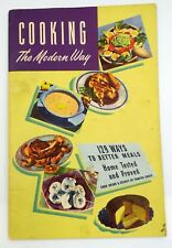 Cooking The Modern Way - Vintage 1948 Cookbook from Planters Peanut Oil Booklet
