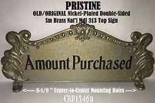 Pristine Sm Old/Orig 313 Nickel Plated Brass Nat'l Candy Cash Register Top Sign