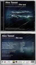"ALEX TASSEL ""The First Element : The Sea"" (CD) 2012 NEUF"