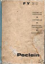 ▬►Manuel Pièces de Rechange POCLAIN PELLE TRACTO PELLE EXCAVATOR FY 30 de 1972