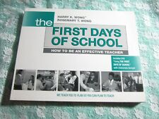 The First Days of School, How to Be an Effective Teacher, Rosemary Wong Teaching