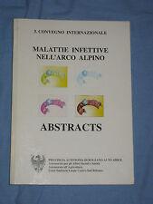 MALATTIE INFETTIVE NELL' ARCO ALPINO - Atti del 3° Convegno Internazionale  (M2)