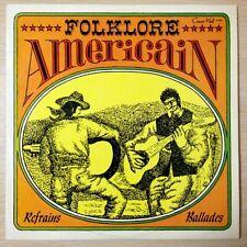 FOLKLORE AMERICAIN - REFRAINS BALLADES - EX/EX  - V-2438 - LP 33 TOURS