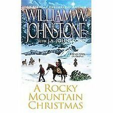A Rocky Mountain Christmas by William W. Johnstone and J. A. Johnstone (2012,...