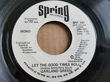 """GARLAND GREEN - Let The Good Times Roll 1974 MONO / STEREO PROMO 7"""" R&B Soul NM"""