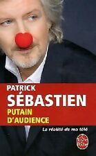 Putain d'audience : La réalité de ma télé - Patrick Sébastien - 140608 - 2190952
