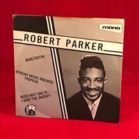 "ROBERT PARKER Barefootin' 1980 UK 3-track 7"" Vinyl single EXCELLENT CONDITION"