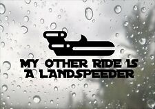 My Other Rid Is A Landspeeder Funny Star Wars Design Car Decal Vinyl Sticker