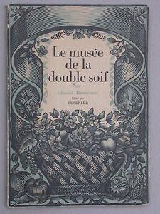 Le musée de la double soif - Ed. Haraucourt édité par Cusenier 1925 Vins Humour