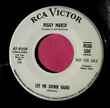 PEGGY MARCH - Let Me Down Hard - super clean Promo 45 rpm - RCA 9359
