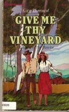 B000UGEE4W Give Me Thy Vineyard (A Novel of the Ozarks - 1st Prize Winner in Zo