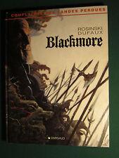 COMPLAINTE DES LANDES PERDUES TOME 2 : Blackmore  § EO § TTBE