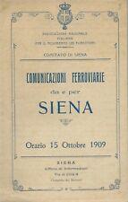 Comunicazioni Ferroviarie da e per Siena - Orario 1909 Coincidenze Tariffe Treni
