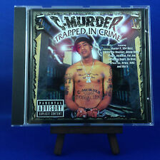 C-MURDER: Trapped In Crime (MEGA RARE OUT OF PRINT 1ST EUROPEAN PRESSING)