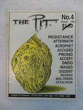 THE PIT No. 4 Summer 1989 Mosh Pit Publication ACROPHET PRONG ACCUSED SM5D More!