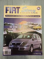 "FIAT STORY COLLECTION "" FIAT ULYSSE "" HACHETTE FASCICOLO"