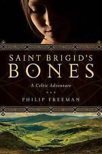 Saint Brigid's Bones: A Celtic Adventure by Philip Freeman (Paperback, 2015)