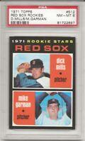 SET BREAK -1971 TOPPS # 512 RED SOX ROOKIES, PSA 8 NM-MT, MILLS / GARMAN,  L@@K