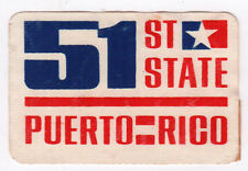1970s PUERTO RICO 51ST STATE Decal STICKER Protest CAUSE Statehood SAN JUAN PR
