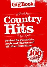 THE GIG BOOK COUNTRY GUITAR HITS SHEET MUSIC 100+ SONGS